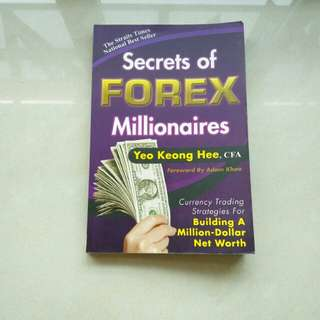 Secrets of Forex Millionaires Yeo Keong Hee