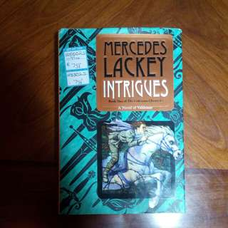 Mercedes Lackey Intrigues (Book Two of The Collegium Chronicles) (A Novel of Valdemar) (rare)