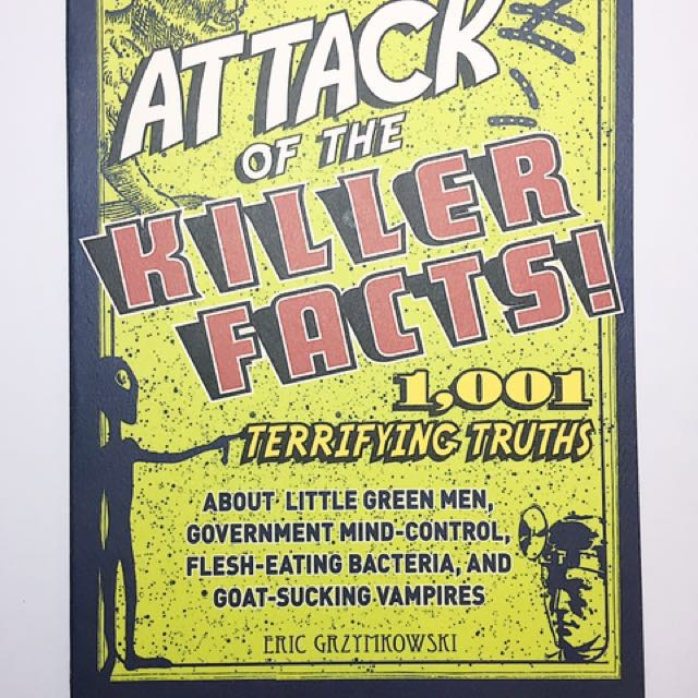Attack of The Killed Facts!