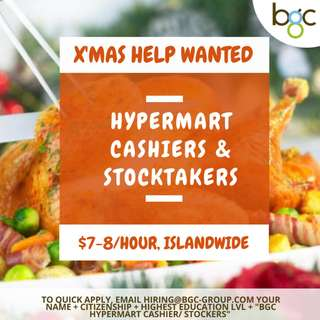 Hypermart X'Mas/New Year Cashiers/ Stockers Wanted!