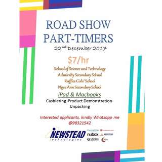 HIRING ROADSHOW PART-TIMERS!!! $7/hr, 1 Day Only