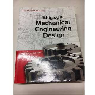ME2112 Textbook Shigley's Mechanical Engineering Desing