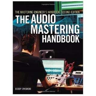 The Audio Mastering Handbook - Second Edition