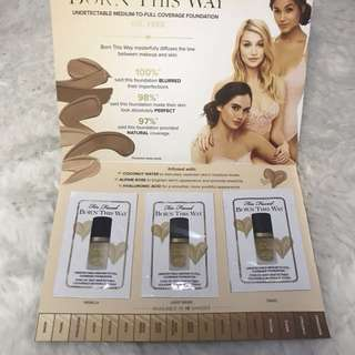 Too faced born this way foundation (sample sizes with 3 shades)