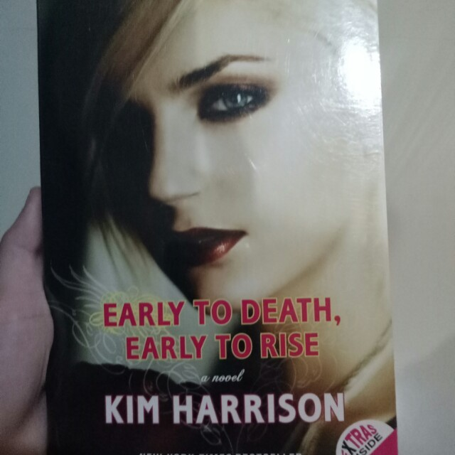 Novel kim harrison early to death early to rise