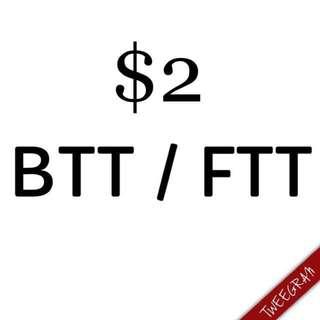 BTT/ FTT (100% Pass!)