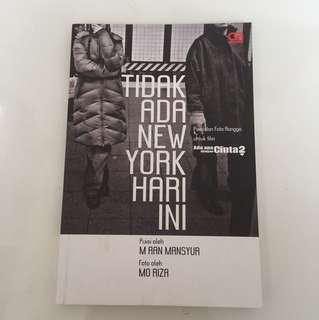 Puisi dan foto Rangga untuk film Ada apa dengan Cinta 2 | Tidak ada New York Hari Ini oleh M AAN MANSYUR dan MO RIZA