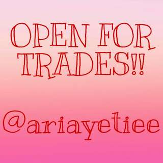 OPEN FOR TRADES!! ❤🔥❤🔥❤