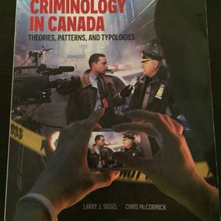Criminology in Canada. Sixth edition.