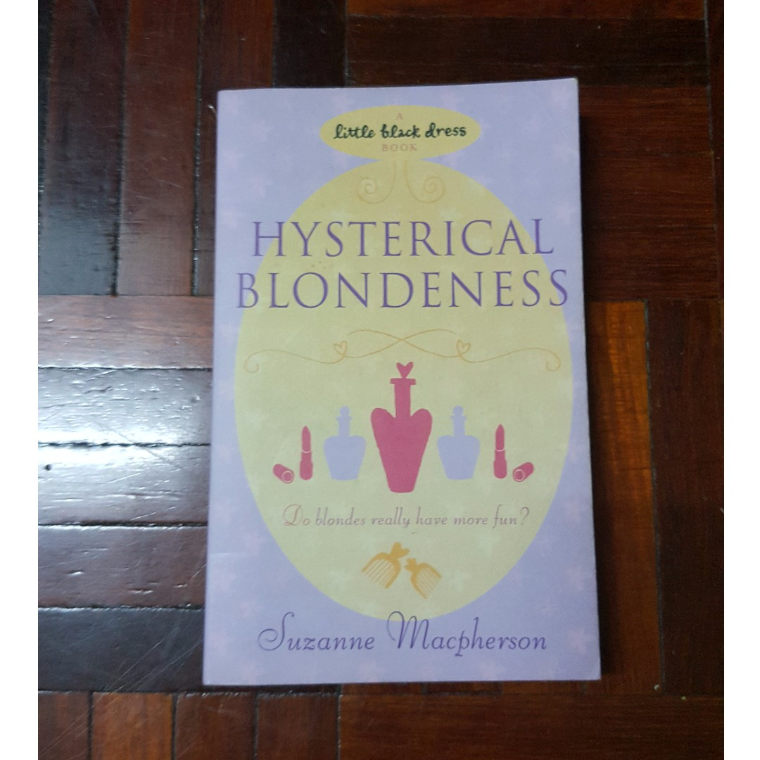 Hysterical Blondness by Suzanne Macpherson