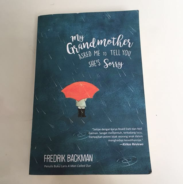 my grandmother asked me to tell you she's sorry a novel by Fredrik Backman