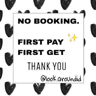 NO BOOKING. FIRST PAY. FIRST GET YAA