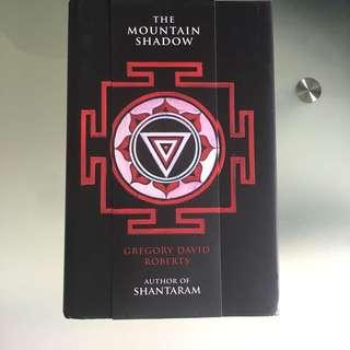 The Mountain Shadow: Shantaram by Gregory David Roberts