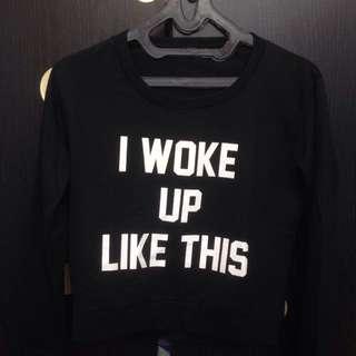 crop top sweater tumblr : i woke up like this