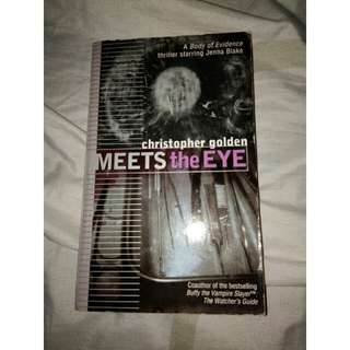 Meets the Eye by Christopher Golden (A Body of Evidence thriller starring Jenna Blake)