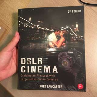 DSLR Cinema 2nd Edition by Kurt Lancaster