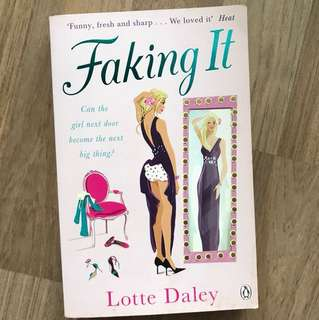 Faking It - Lotte Daley