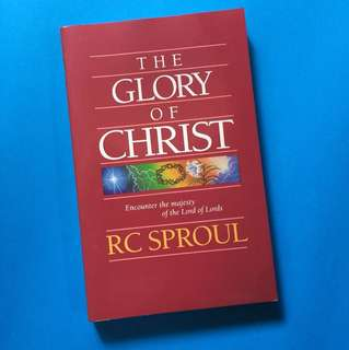 R.C Sproul: The Glory of Christ