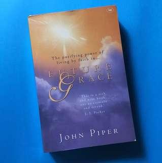 John Piper: Future Grace