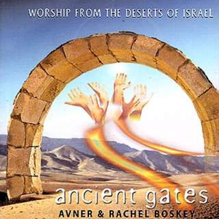 Ancient Gates - Worship from the Deserts of Israel