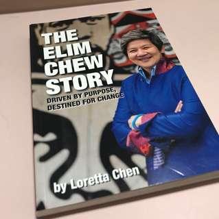 The Elim Chew Story