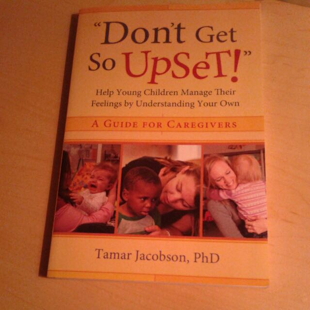 """""""Don't Get So Upset!"""" Textbook - Early Childhood Education"""