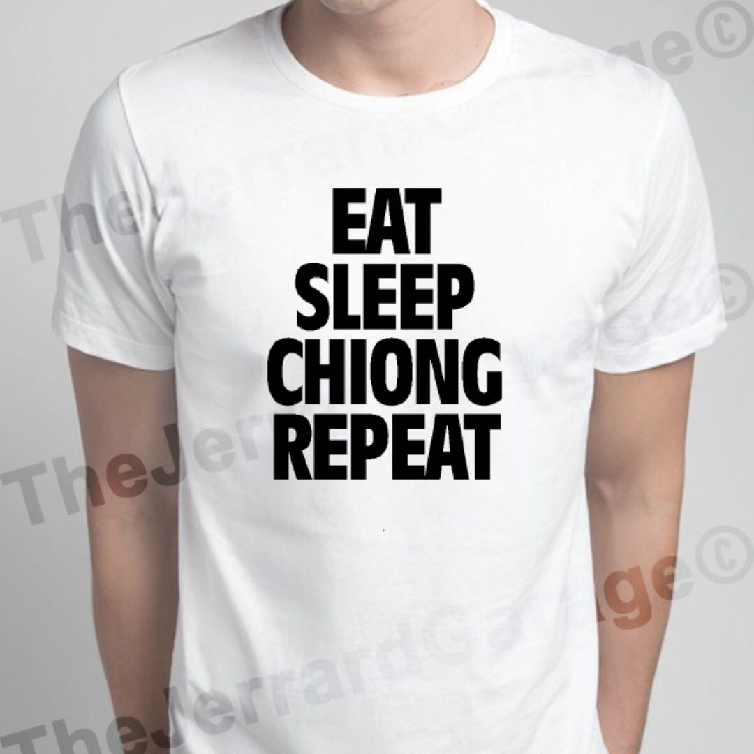 Eat Sleep Chiong Repeat Tee Shirt