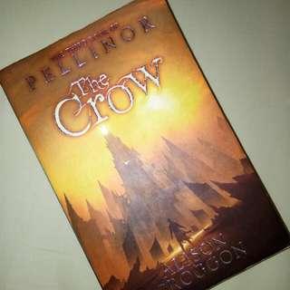 The Crow Pellinor Novel by Alison Croggon