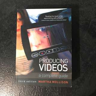 Producing videos a complete guide textbook