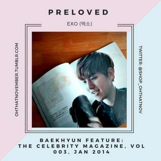 [EXO] 2014 - The Celebrity Magazine, Vol 003, JAN 2014,  BAEKHYUN Feature