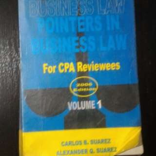 Pointers in Business Law for CPA Reviewees Volume 1 2006 Edition by Suarez