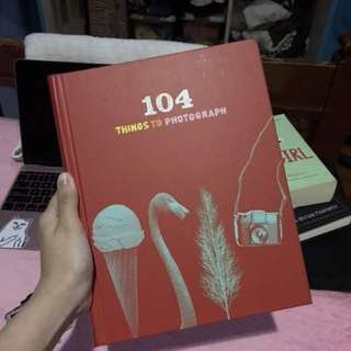 104 Thing to Photograph
