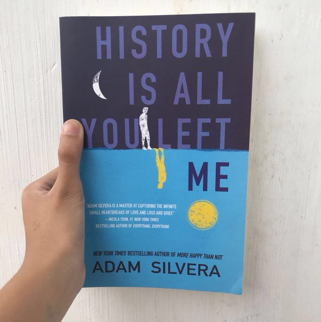 Brand Newhistory Is All You Left Me By Adam Silvera Ya Novel