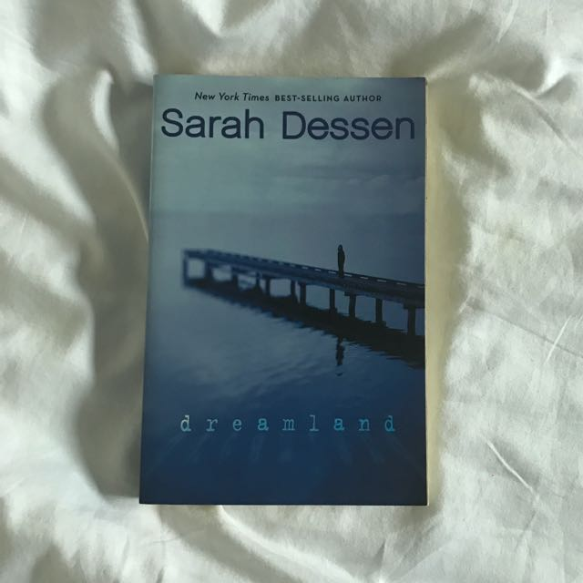 Dreamland By Sarah Dessen Books Stationery Fiction On Carousell