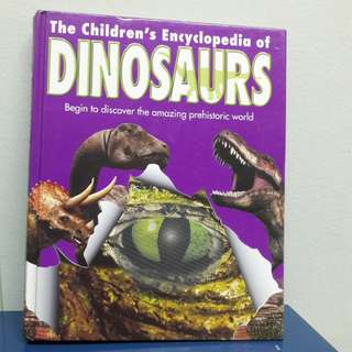 THE CHILDREN'S ENCYCLOPEDIA OF DINOSAURS