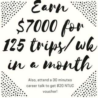 EARN $7000 AS A DRIVER