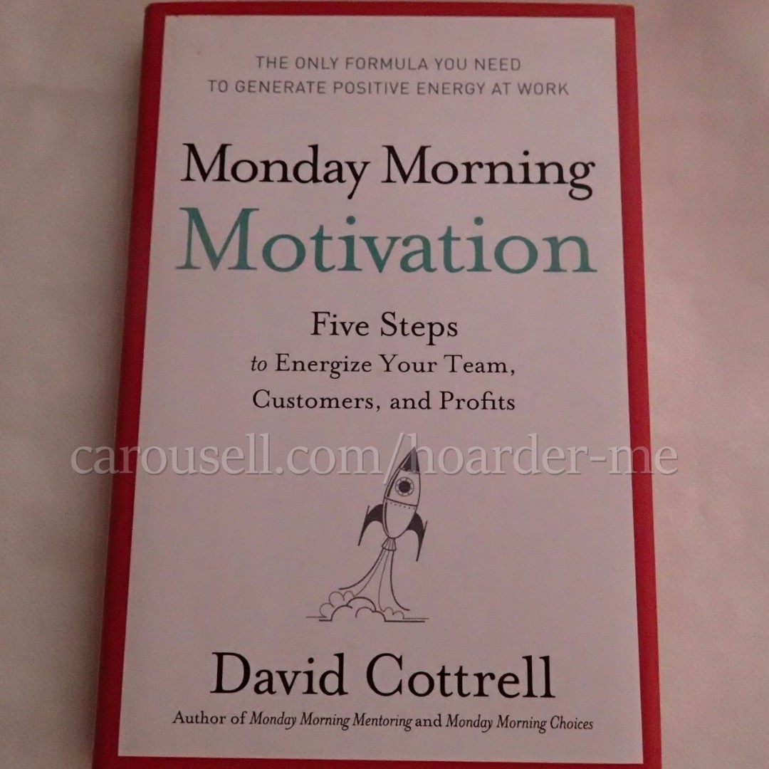 📕 Monday Morning Motivation by David Cottrell book