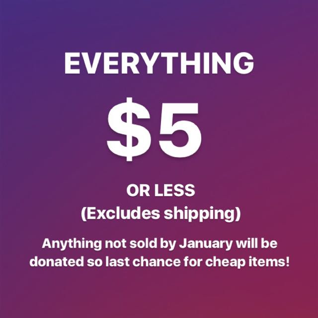 EVERYTHING $5 OR LESS