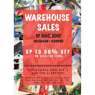 Warehouse Sales for Fishing Accessories / Lures -  17 Dec 2017