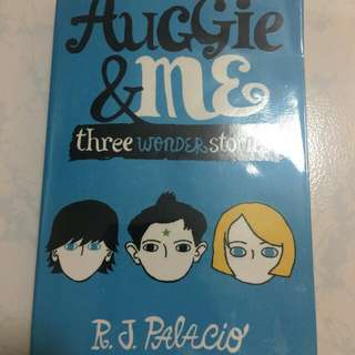 AUGGIE & ME - THREE WONDER STORIES
