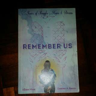 Remember Us (Stories of Struggles hope and dreams)