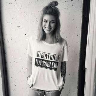 Women's fashion NO BOYFRIEND NO PROBLEMS black & white t-shirt, medium