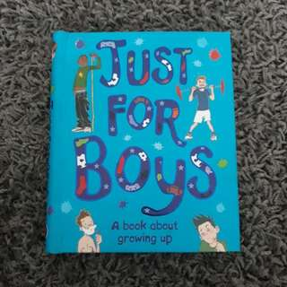 Just for Boys - A book about growing up