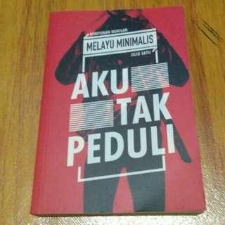 Aku Tak Peduli by Melayu Minimalis