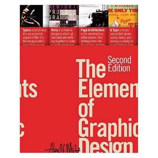 The Elements of Graphic Design BY Alex White