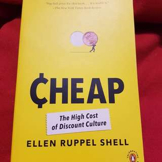 Cheap - The high cost of discount culture