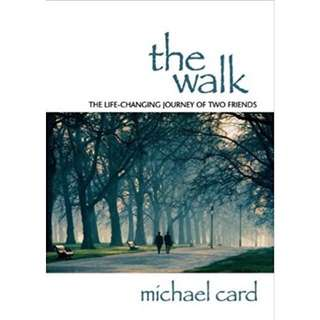 BN The Walk: the life changing journey of two friends