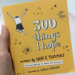300 Things I Hope by Iain Thomas