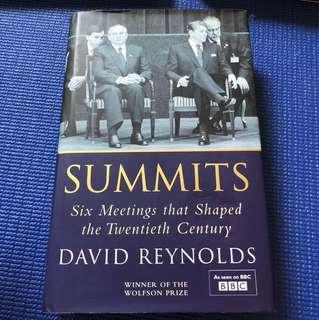 Summits - Six Meetings that Shaped Twentieth Century