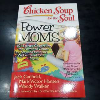 Chicken Soup for the Soul : Power Moms